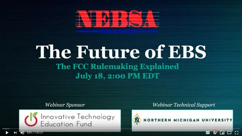 """The Future of EBS: The FCC Rulemaking Explained"" Webinar Available"